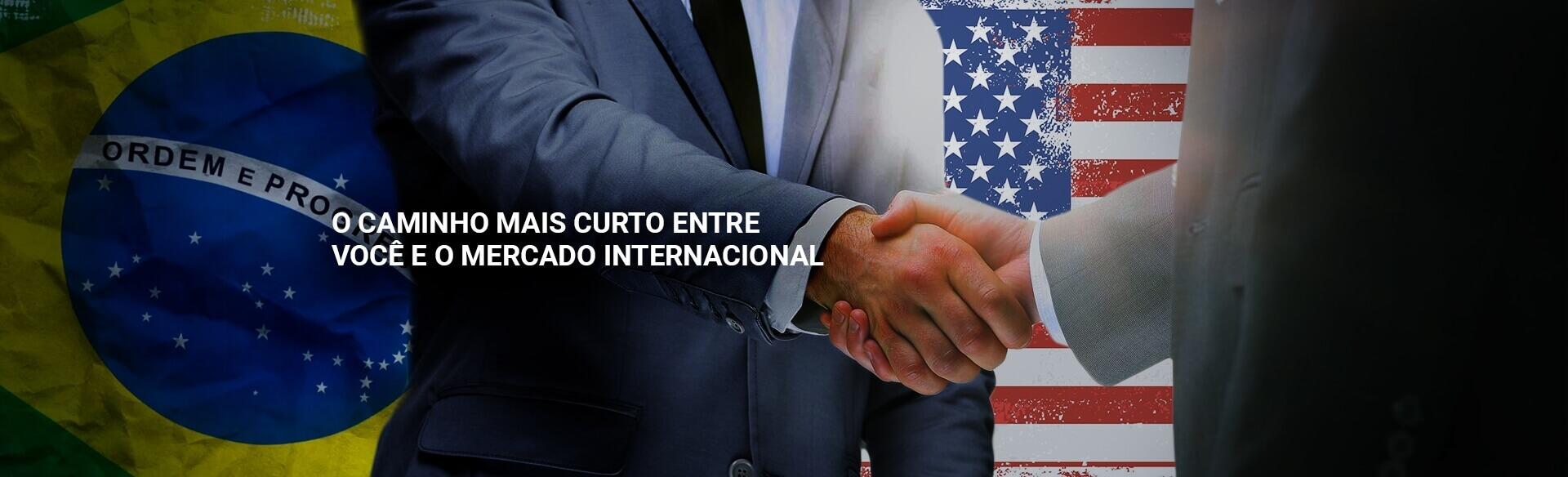 O CAMINHO MAIS CURTO ENTRE VOCE E O MERCADO INTERNACIONAL  - Global Assessoria