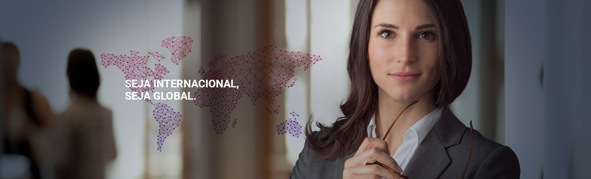 Seja Internacional, Seja Global - Global Assessoria